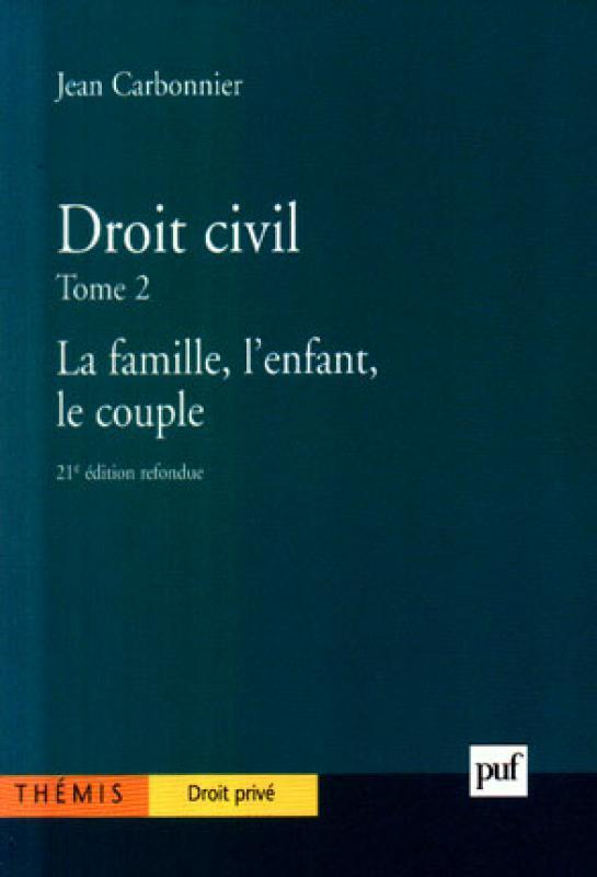 90513d36f22 Droit civil - Tome 2 - J. Carbonnier - 21ème édition - Librairie Eyrolles