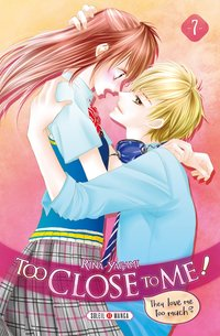 Too close to me ! - Tome 7
