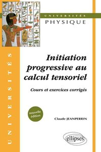 Initiation progressive au calcul tensoriel