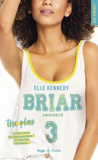 Briar university - Tome 3 the play