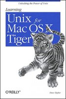 Learning Unix for Mac OS X Tiger