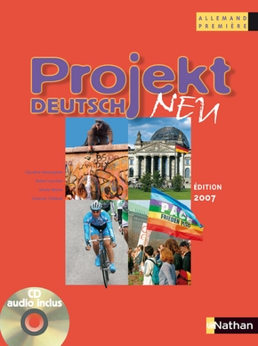 Allemand 1e Projekt Deutsch Neu