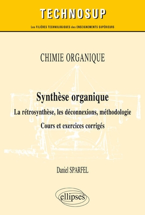 Chimie organique - Synthèse organique