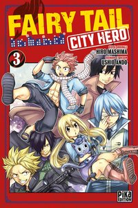 Fairy tail - city hero - Tome 3