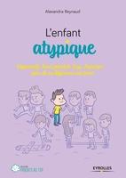 A.Reynaud - L'enfant atypique