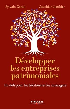Sylvain Gariel, Gauthier Lherbier- Développer les entreprises patrimoniales