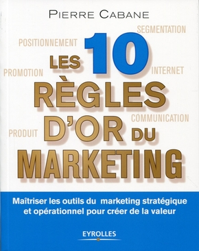 Les dix règles d'or du marketing