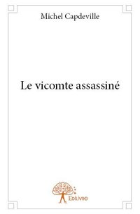 Le vicomte assassiné