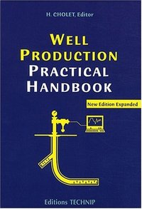 Well Production Practical Handbook