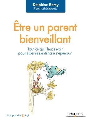 D.Remy- Être un parent bienveillant