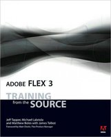 Adobe Flex 3 - Training from the Source