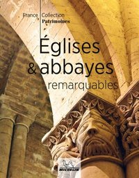 Eglises & abbayes remarquables