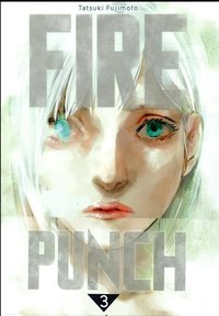Fire punch - Tome 3