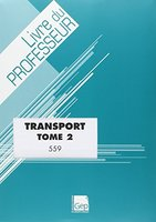 Bac Pro Transport - Tome 2
