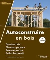 P.-G.Bellin, A.Mazurier - Autoconstruire en bois