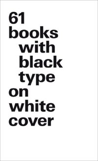 61 books with black type on white cover - version luxe