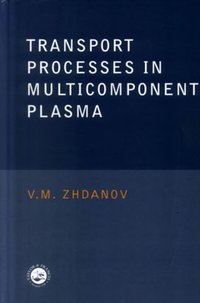 Transport Processes in Multicomponent Plasma