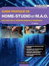 Guide pratique de home studio et MAO