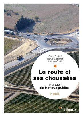 P.Carillo, J.Barillot, H.Cabanes- La route et ses chaussées