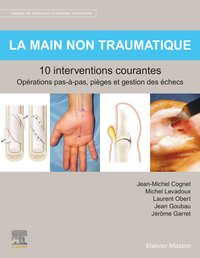 La main non traumatique 10 interventions courantes