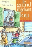 Grand mechant fou (le)