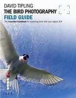 The Bird Photography Field Guide /anglais