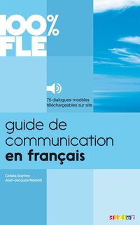 Guide de communication en français  - livre + mp3