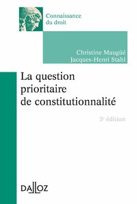 La question prioritaire de constitutionnalité - 3e ed.