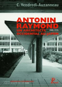 Antonin Raymond, un architecte occidental au Japon