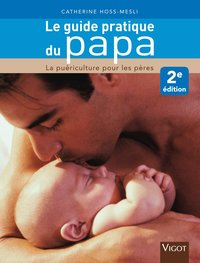 Le guide pratique du papa