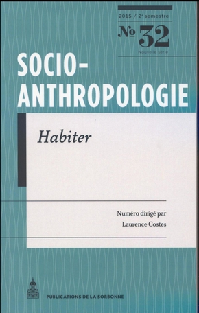 Socio-anthropologie 32-habiter