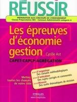 Cyrille AST - Réussir les épreuves d'économie-gestion