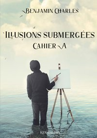 Illusions submergees