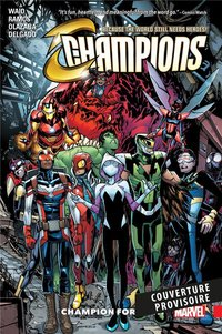 Champions - Tome 1