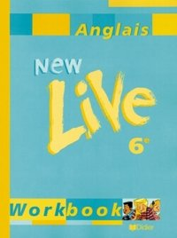 New Live - Anglais - 6e - Workbook