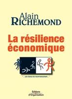 Alain Richemond - La résilience économique
