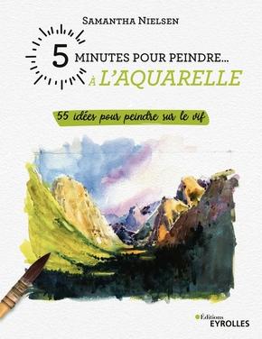 S.Nielsen- 5 minutes pour peindre à l'aquarelle
