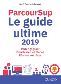 Parcoursup, le guide ultime 2019