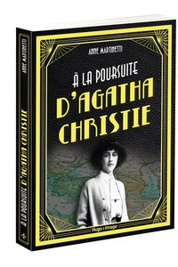 À la poursuite d'Agatha Christie