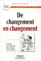 Caille, Sandrine - De changement en changement
