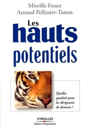 Arnaud Pellissier-Tanon, Mireille Fesser- Les hauts potentiels