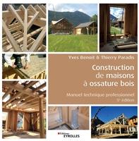 T.Paradis, Y.Benoit - Construction de maisons à ossature bois