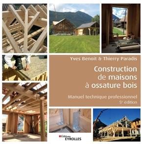 T.Paradis, Y.Benoit- Construction de maisons à ossature bois