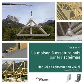 Y.Benoit- La maison à ossature bois par les schémas