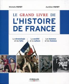 A.Fayet, M.Fayet- Le grand livre de l'histoire de France