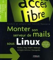 Patrick Tonnerre - Monter son serveur de mails sous linux