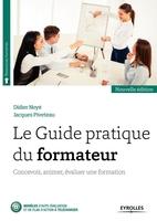 D.Noyé, J.Piveteau - Le guide pratique du formateur