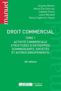 Droit commercial - Tome 1