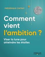 F.Cintrat - Comment vient l'ambition