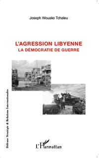 L'agression libyenne